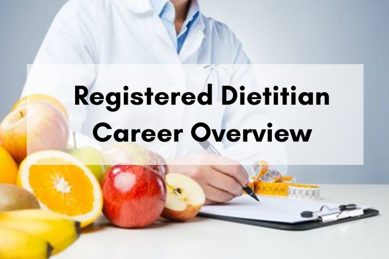 Registered Dietitian Career Overview