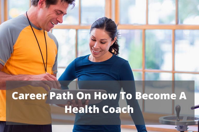 Career Path On How To Become A Health Coach